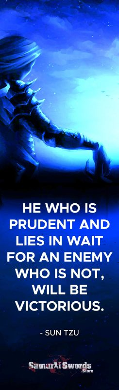 He who is prudent and lies in wait for an enemy who is not