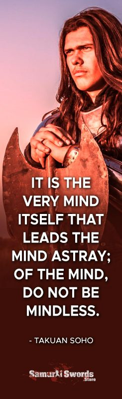 It is the very mind itself that leads the mind astray; Of the mind