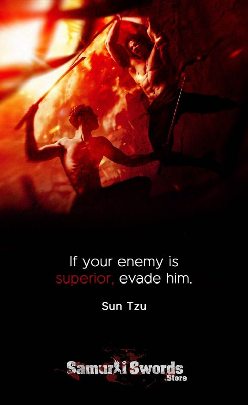 If your enemy is superior