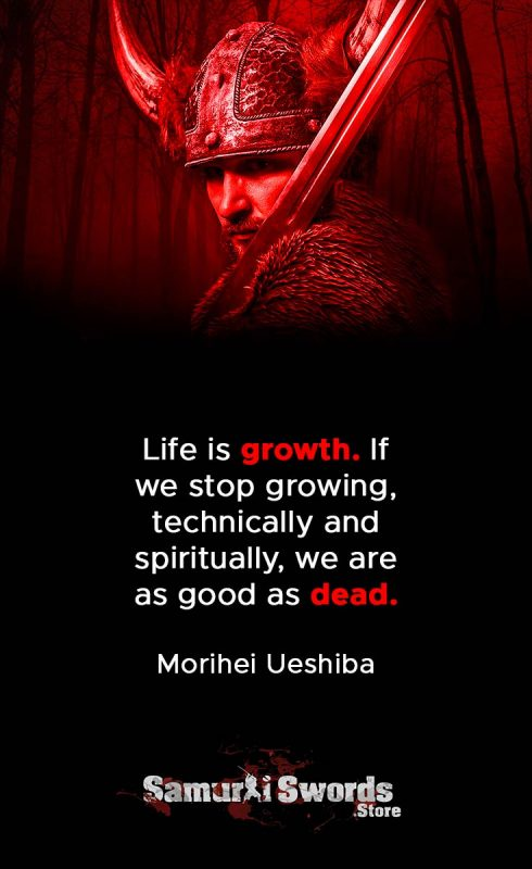 Life is growth. If we stop growing