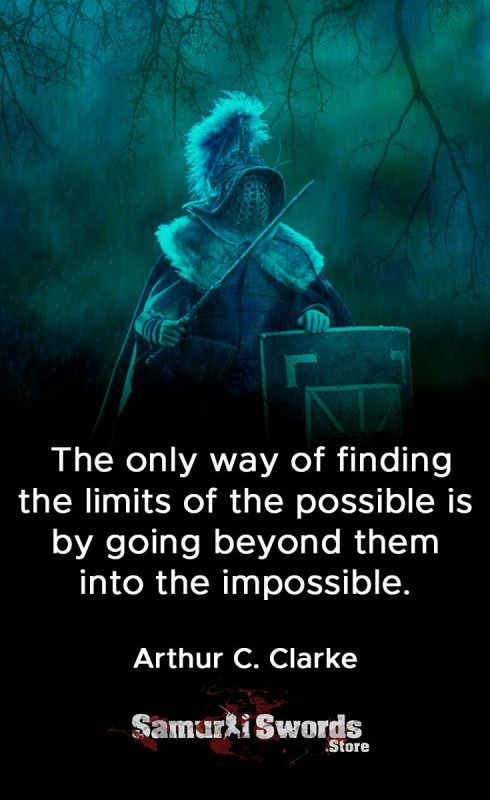 The only way of finding the limits of the possible is by going beyond them into the impossible. - Arthur C. Clarke