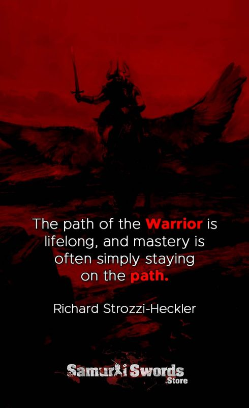 The path of the Warrior is lifelong