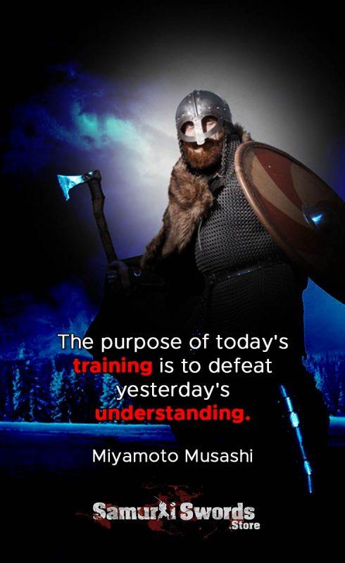 The purpose of today's training is to defeat yesterday's understanding. - Miyamoto Musashi